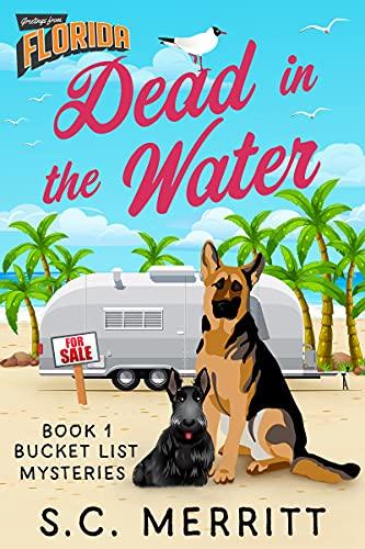 Dead in the Water (Bucket List Mysteries Book 1)