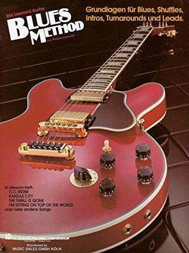 Blues Method: Grundlagen für Blues, Shuffles, Intros, Turnarounds und Leads. Gitarre. Lehrbuch. (Music Factory)