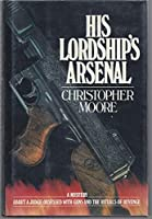 His Lordship's Arsenal 0881910333 Book Cover