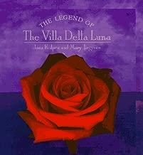 The Legend of the Villa Della Luna: The Sequel to the Secrets of Pistoulet