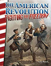 The American Revolution: Fighting for Freedom (Social Studies Readers)