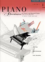 Piano Adventures: Theory Book Level 1 (Piano Adventures Library)