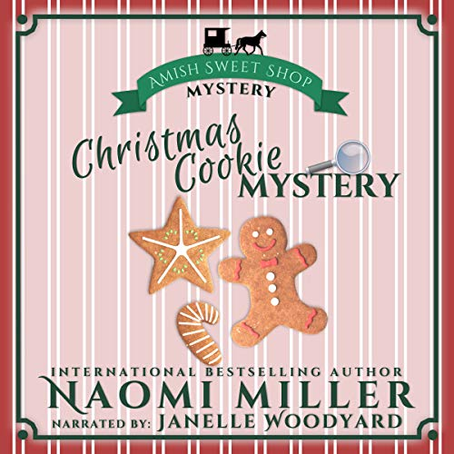 Christmas Cookie Mystery Audiobook By Naomi Miller cover art