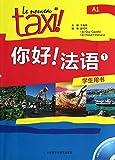 Le nouveau Taxi A1 - Manuel   Nihao! Fayu 1 : Xuesheng yongshu Livre + DVD-Rom