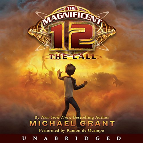 The Magnificent 12: The Call                   By:                                                                                                                                 Michael Grant                               Narrated by:                                                                                                                                 Ramon De Ocampo                      Length: 4 hrs and 28 mins     Not rated yet     Overall 0.0