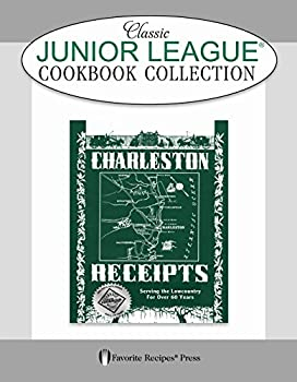 Charleston Receipts Classic Junior League Cookbook 0871975505 Book Cover