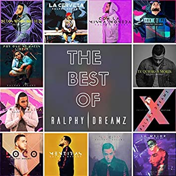 The Best Of Ralphy Dreamz