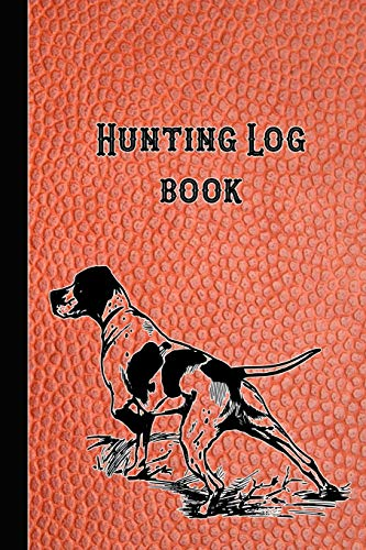 "Hunting Log book: 6 x 9"" compact pocket book for the hunting enthusiast, gamekeeper and professional stalker - Red leather effect hunting dog cover"