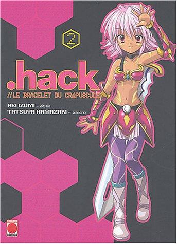 Hack, tome 2 : Le Bracelet du crépuscule