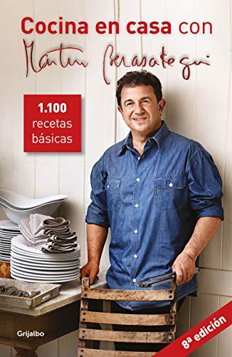 Cocina en casa con Martín Berasategui: 1100 recetas básicas (Spanish Edition)