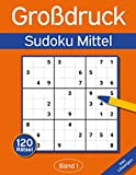 Sudoku Großdruck Mittel: Großdruck Sudoku Buch mit 120 Mittelschweren Sudokus für Erwachsene & Senioren