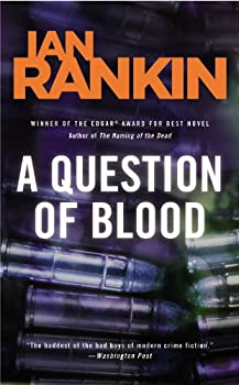 A Question of Blood (Inspector Rebus, #14)