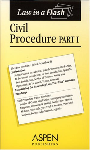 Civil Procedure, Part I (Law in a Flash)