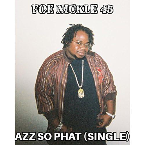 Foe Nickle 45