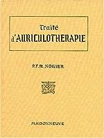 TRAITE D'AURICULOTHERAPIE de Paul Nogier