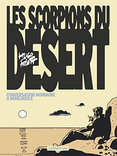 Les scorpions du désert, Tome 4 : Conversation mondaine à Moulhoule