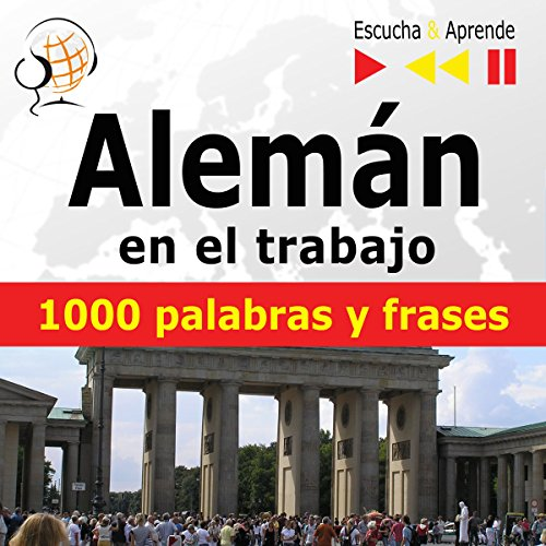 Alemán en el trabajo - 1000 palabras y frases básicas     Escucha & Aprende              By:                                                                                                                                 Dorota Guzik                               Narrated by:                                                                                                                                 Cristina Ceballos Jiménez,                                                                                        Ivan Marcos Cantabrana,                                                                                        Doris Wilma,                   and others                 Length: 1 hr and 13 mins     Not rated yet     Overall 0.0