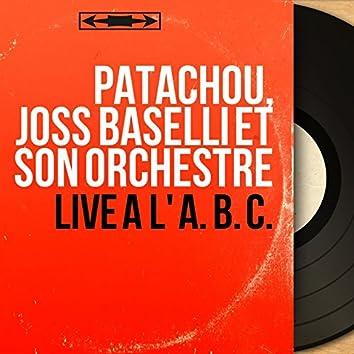 Live à l' A. B. C. (Live, Mono Version)