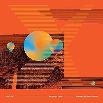 Persuasion System (Anastasia Kristensen Remixes)