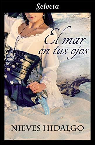 El mar en tus ojos eBook: Hidalgo, Nieves: Amazon.es: Tienda Kindle