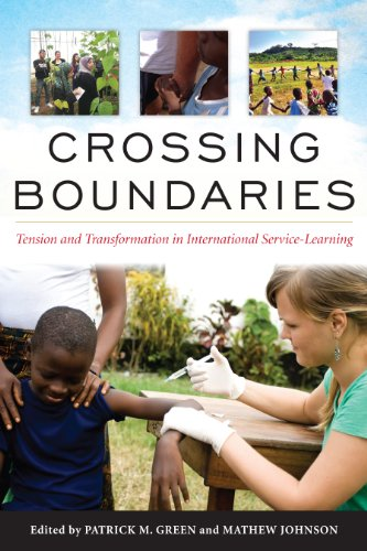 Crossing Boundaries Tension And Transformation In International Service Learning
