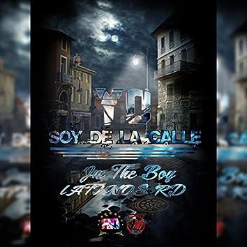 Yo Soy De La Calle (with Latinos RD)