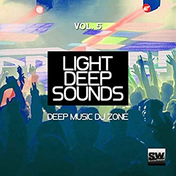 Light Deep Sounds, Vol. 5 (Deep Music DJ Zone)