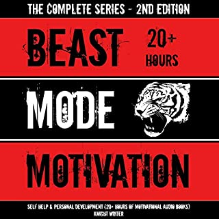 Couverture de Beast Mode Motivation: Self Help & Personal Development (20+ Hours of Motivational Audio Books) - 2nd Edition