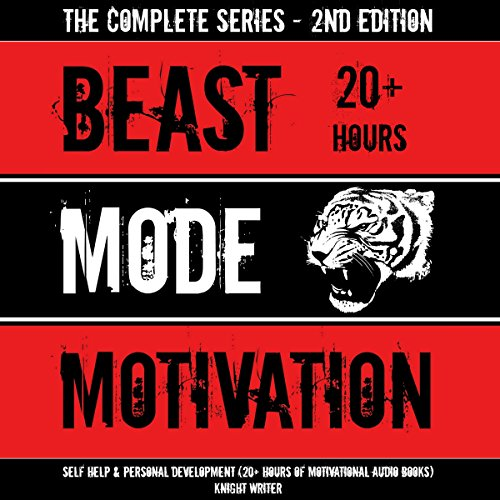 Beast Mode Motivation: Self Help & Personal Development (20+ Hours of Motivational Audio Books) - 2nd Edition audiobook cover art