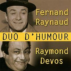 Duos d'humour : Fernand Raynaud/Raymond Devos