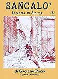 Sancalò (Italian Edition)