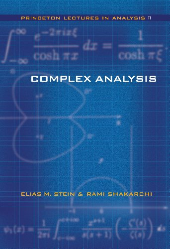 Compare Textbook Prices for Complex Analysis Princeton Lectures in Analysis, No. 2 Illustrated Edition ISBN 9780691113852 by Stein, Elias M.,Shakarchi, Rami