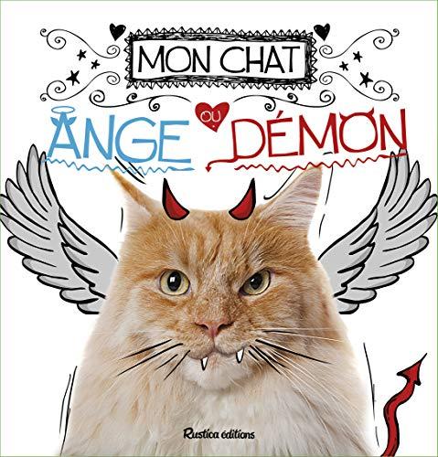 Mon chat, ange ou démon ?