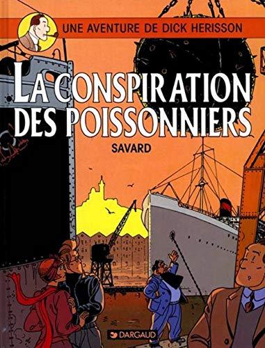 Une aventure de Dick Hérisson, tome 5 : La Conspiration des poissonniers