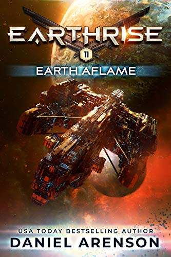 Earth Aflame (Earthrise Book 11)