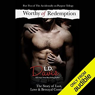 Worthy of Redemption                   By:                                                                                                                                 L. D. Davis                               Narrated by:                                                                                                                                 Serena Daniels                      Length: 13 hrs and 55 mins     42 ratings     Overall 4.5