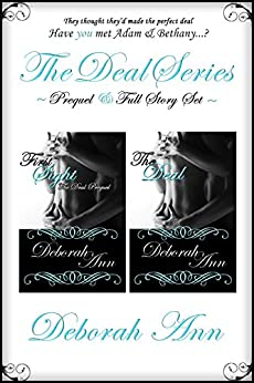 The Deal Series Set: First Sight The Deal Prequel & The Deal by [Deborah Ann]