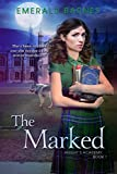 The Marked (Knights Academy Book 1)