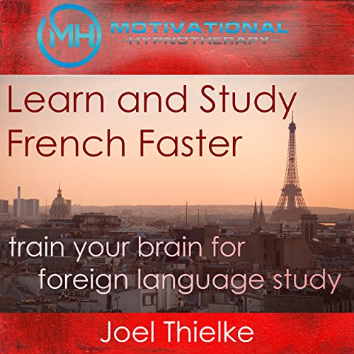 Learn and Study French Faster audiobook cover art