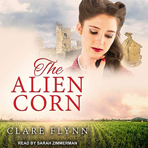 The Alien Corn     Canadians Series, Book 2              De :                                                                                                                                 Clare Flynn                               Lu par :                                                                                                                                 Sarah Zimmerman                      Durée : 7 h et 34 min     Pas de notations     Global 0,0