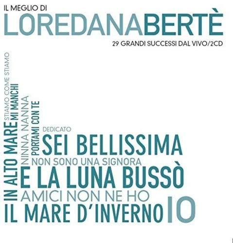 Il Meglio Di Loredana Berte (Ingresso Libero + Decisamente Loredana)