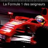 La Formule 1 des seigneurs (Calendrier mural 2021 300 × 300 mm Square)