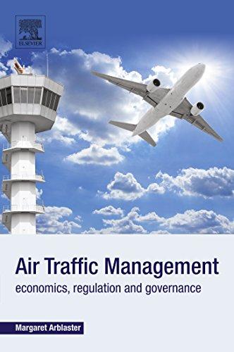 Air Traffic Management: Economics, Regulation and Governance (English Edition)