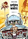 Spoon & White, tome 9 : Road'n'trip par Yann