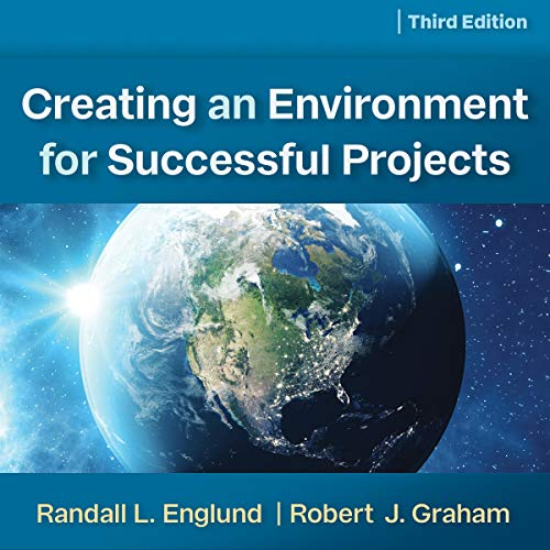 Page de couverture de Creating an Environment for Successful Projects, 3rd Edition