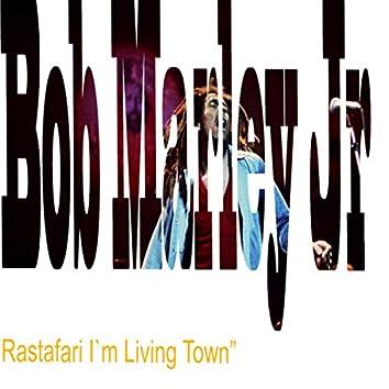 Rastafari I`m Living Town