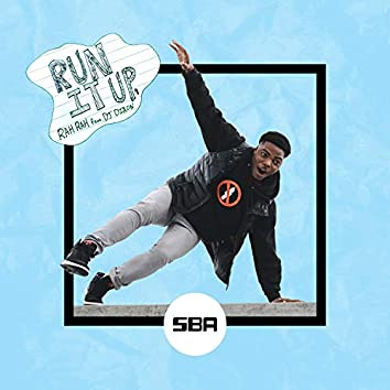 Run It Up (feat. DJ Dixon)