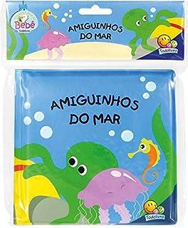 Amiguinhos - um livro de banho: amiguinhos do mar