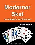 Moderner Skat: Vom Skatspieler zum Skatknner