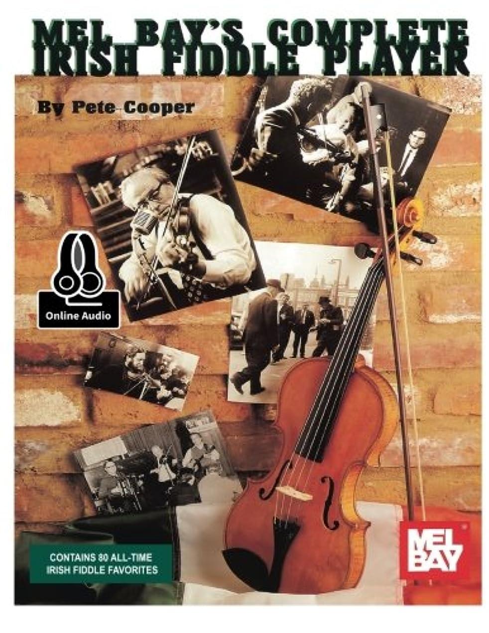 比較豊かにする意味するMel Bay's Complete Irish Fiddle Player: Includes Online Audio